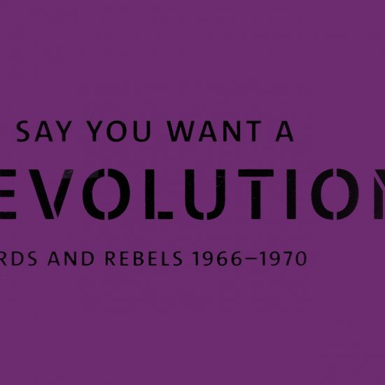 Graphic image from You Say You Want A Revolution? Records and Rebels 1966-1970 exhibition at the V&A Museum, London, 2016-17